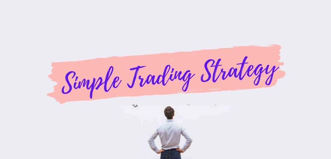 Simple Trading Strategy